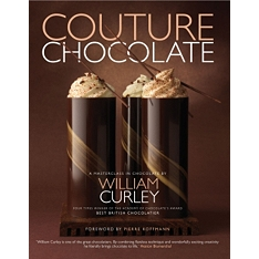Couture Chocolate : A Masterclass in Chocolate