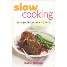 Slow Cooking : Easy Slow Cooker Recipes